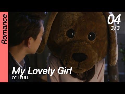 [CC/FULL] My Lovely Girl EP04 (3/3) | 내겐너무사랑스러운그녀