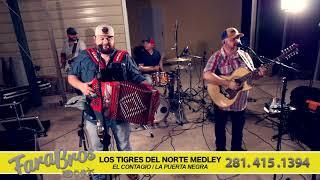 Tigres del Norte Medley - El Contagio/La Puerta Negra - FaraBros Live