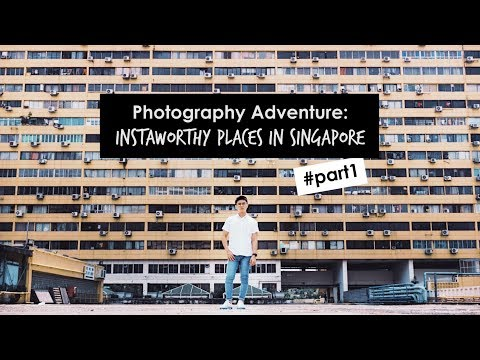 VLOG | Photography Adventure: Instaworthy Places in Singapore - Part1