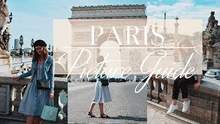 PARIS PICTURE GUIDE I 10 Best Photo Spots