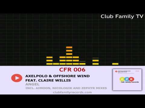 AxelPolo & Offshore Wind feat Claire Willis - Angel (Original Mix) CFR 006