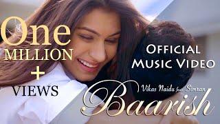 Baarish Full Music Video (Official) Ft. Vikas Naidu | Romantic & Love Song