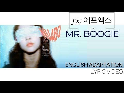 f(x) 에프엑스 - Mr. Boogie (Lyric Video | English Cover)