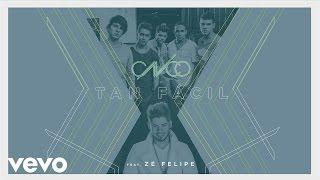 CNCO, Zé Felipe - Tan Fácil (Spanish-Portuguese Version)[Cover Audio]