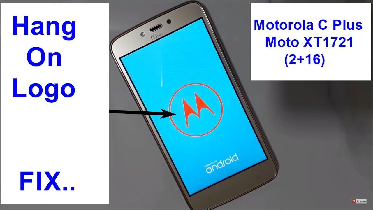 Motorola C Plus Moto XT1721 2+16 Hang On Logo Stuck Only Moto Logo Fix