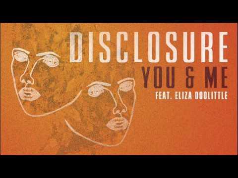 Disclosure - You & Me  ft. Eliza Doolittle (Official Audio)
