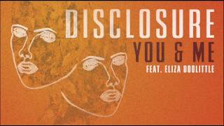 Disclosure - You & Me  ft. Eliza Doolittle (Official Audio)