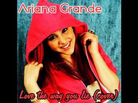 Ariana Grande-Love The Way You Lie