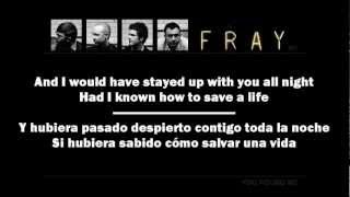 The Fray - How To Save A Life (Lyrics English-Spanish)