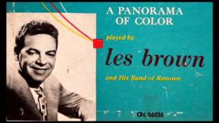 Les Brown And His Orchestra, 1950: Over The Rainbow (Arlen / Yarburg)
