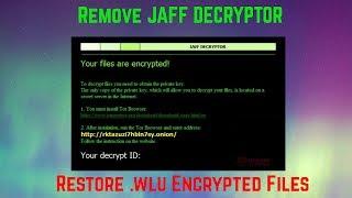 Jaff Decryptor Virus Restore  .WLU Files May 2017