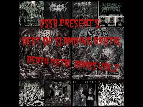 USSB Present's Best Of Slamming Brutal Death Metal Bands Vol.2