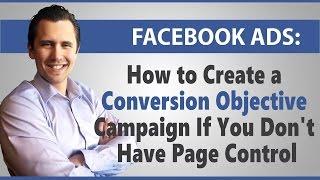 Facebook Ads: كيفية إنشاء تحويل هدف الحملة إذا لم يكن لديك صفحة التحكم