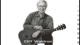 "Cliff Waldron and the new shades of grass ""Close the door lightly when you go"""