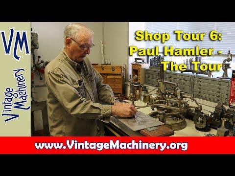 Shop Tour 6:  Paul Hamler - The Tour