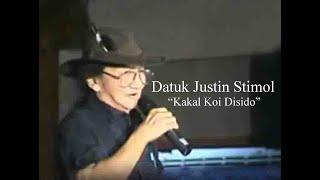 Video DATUK JUSTIN STIMOL - KAKAL KOI DISIDO download MP3, 3GP, MP4, WEBM, AVI, FLV September 2018