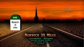 Norwich 20 miles - Malayalam Movie 2014 FULL HD.