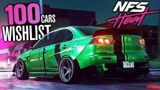Need for Speed Heat 2019 - 100 CAR MEGA WISHLIST!