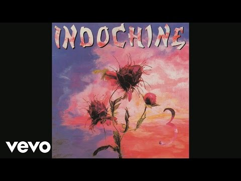 Indochine - Trois nuits par semaine (Audio)