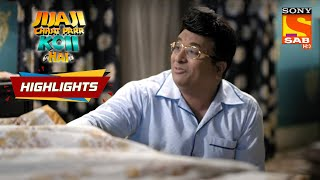 Dreaming With The Eyes Open | Jijaji Chhat Parr Koi Hai | Episode 36 | Highlights