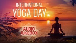 International Yoga Day | Audio Jukebox | Best Songs 2019 | Devotional Chants | Red Ribbon Musik
