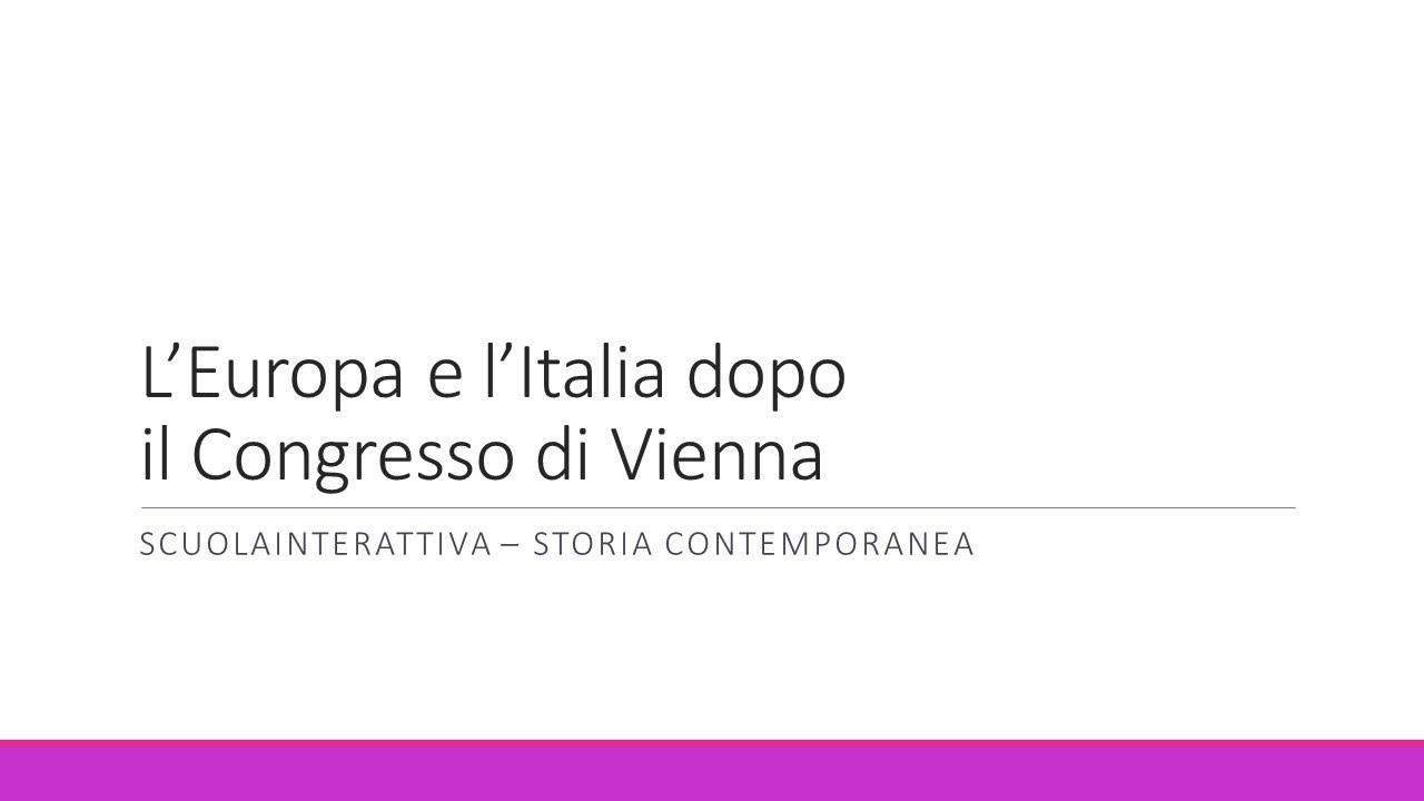 Cartina Dell Italia 1815.L Europa E L Italia Dopo Il Congresso Di Vienna Youtube