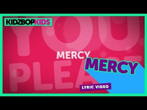 KIDZ BOP Kids - Mercy (Official Lyric Video) [KIDZ BOP 35]