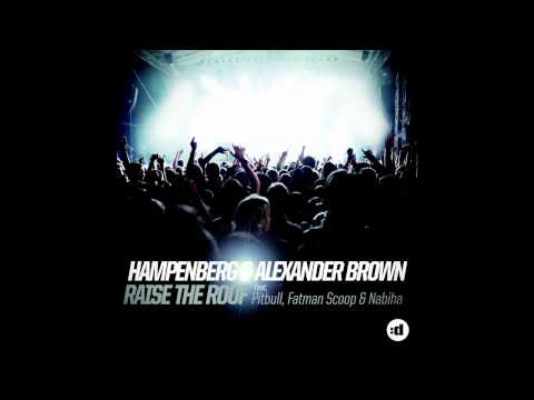 Hampenberg & Alexander Brown - Raise The Roof (feat. Pitbull, Fatman Scoop & Nabiha) (Cover Art)
