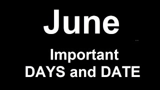 June Important Days and Dates (Remember via Short trick)