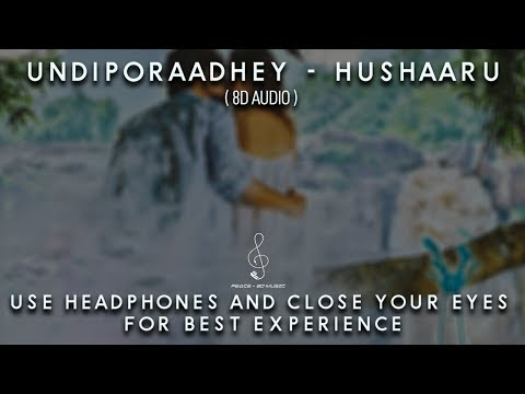 Hushaaru - Undiporaadhey (8D AUDIO) | Sid Sriram | Radhan | Download Link Indluded