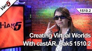 Creating Virtual Worlds With castAR, Hak5 1510.2