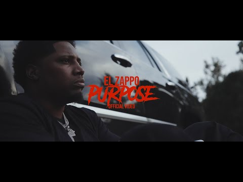 El'Zappo Foreign - Purpose Official Video...