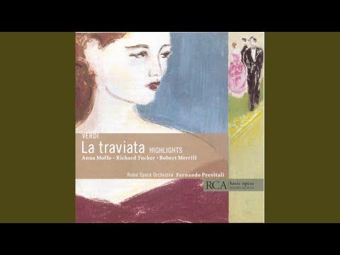 La Traviata: Act I: E Strano, è Strano!; Ah, Fors è Lui