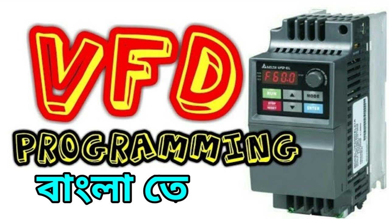 Vfd Programming    Variable Frequency Drive