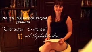 Character Sketches with Elizabeth Carlton (Ep. 4)