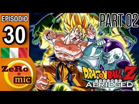 ZeroMic - Dragon Ball Z Abridged: Episodio 30 (seconda parte) [ITA]