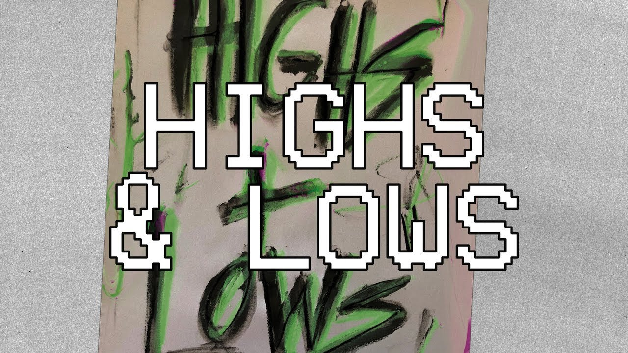 Highs & Lows  [Audio] - Hillsong Young & Free