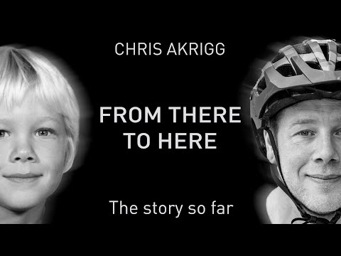 Chris Akrigg biopic: From There To Here - MBR