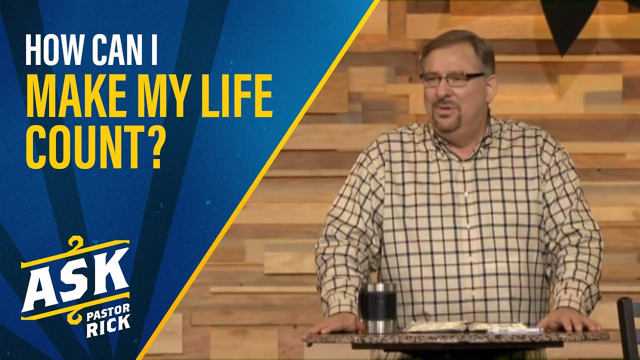 How Can I Make My Life Count? (Live Your Calling)