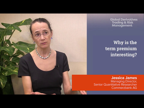 Why is the term premium interesting? Jessica James from Commerzbank AG answers