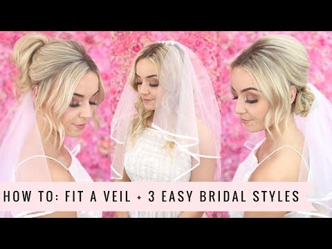 HOW TO: Fit a Veil with 3 Easy Bridal Styles by SweetHearts Hair
