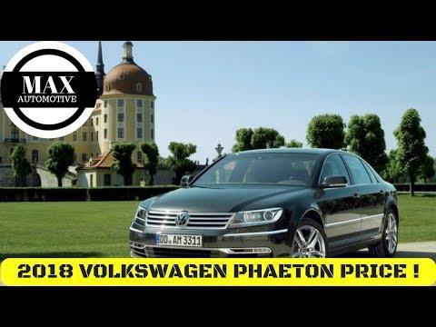 HOT NEWS REVIEW 2018 volkswagen (VW) phaeton price - MAX AUTOMOTIVE