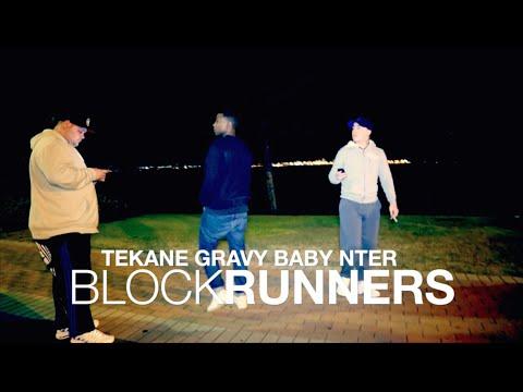 TEKANE ft. GRAVY BABY, NTER - Block Runners
