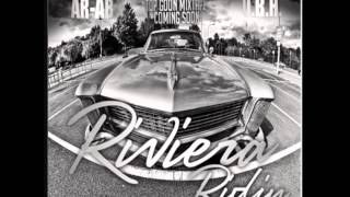 AR-AB - Riviera Ridin [New CDQ Dirty NO DJ] Produced by J.Brown and DJ Alamo