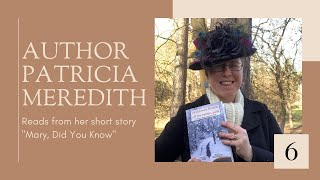 """""""Mary, Did You Know"""" Author Reading, Part 6"""