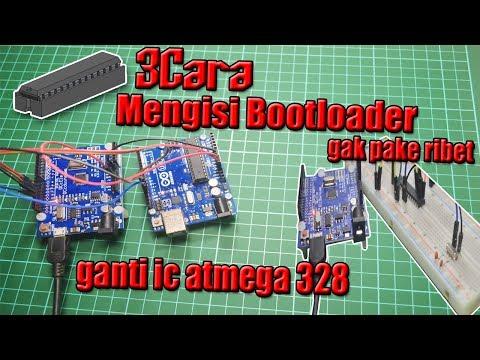Mengganti IC atmega 328 arduino yang rusak dengan cara sangat mudah - mengisi Bootloader
