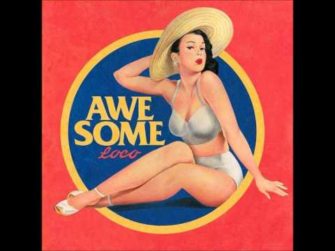 Loco (feat. 박재범, Gray) (+) AWESOME