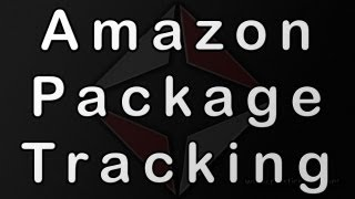 How To Track A Package That You Ordered On Amazon