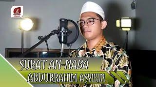 Surat AN-NABA || Abdurrahim Asyikin