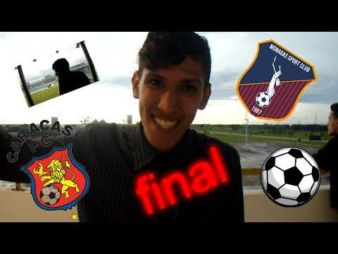Final entre Monagas sport clup vs Caracas fc blog epico